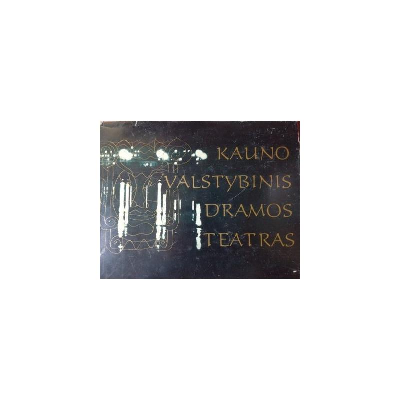 Aleksienė Gražina - Kauno Valstybinis Dramos teatras 1920-1970