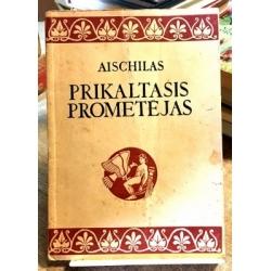 Aischilas  - Prikaltasis Prometėjas