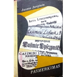 Jurginis Juozas - Pasmerkimas: pasakojimas apie Kazimierą Liščinskį