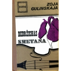 Gulinskaja Zoja - Bedržichas Smetana