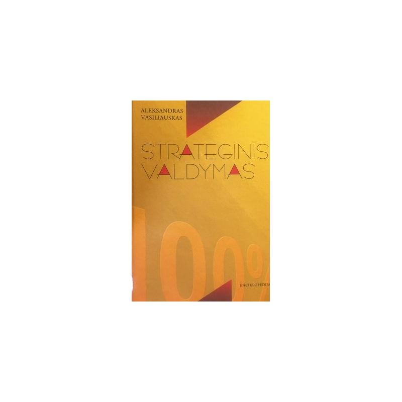 Vasiliauskas Aleksandras - Strateginis valdymas
