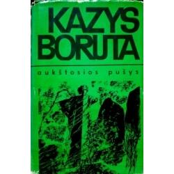 Boruta Kazys - Aukštosios pušys