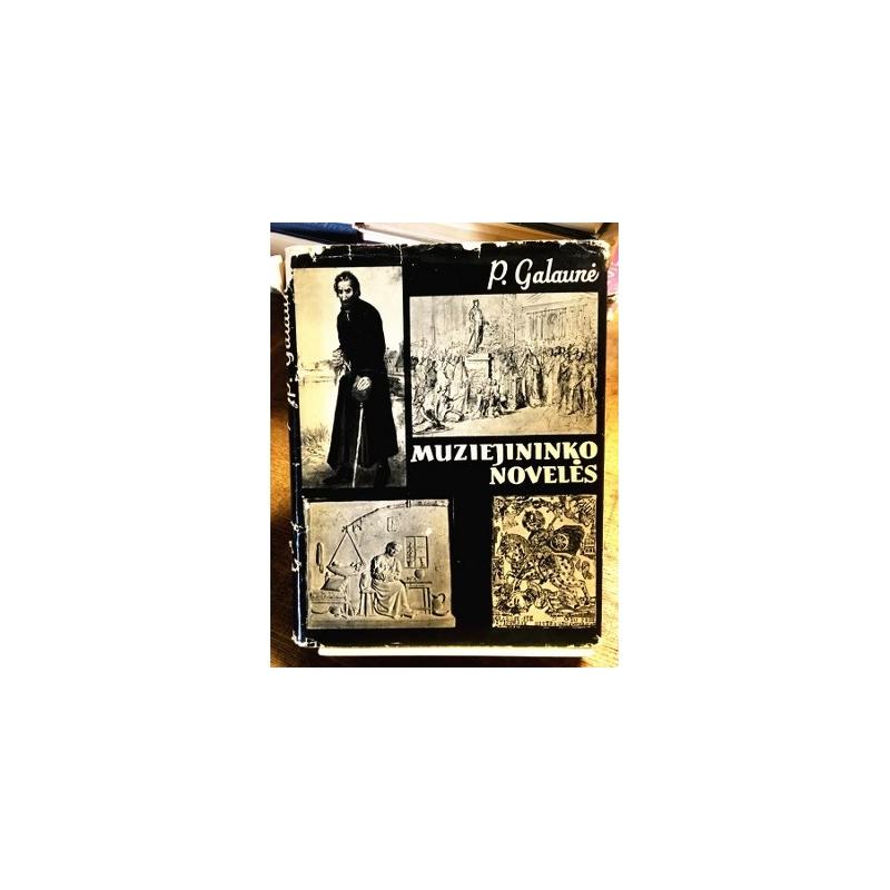 Galaunė P. - Muziejininko novelės