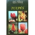Baliūnienė A., Juodkaitė R. - Tulpės