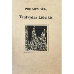 Naudžius K. - Pro memoria. Tautvydas Lideikis