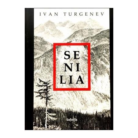 Turgenev Ivan - Senilia