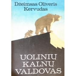 Kervudas Džeimsas Oliveris - Uolinių kalnų valdovas