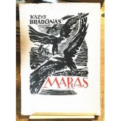 Bradūnas Kazys - Maras