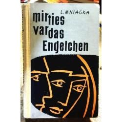 Mniačka L. - Mirties vardas Engelchen