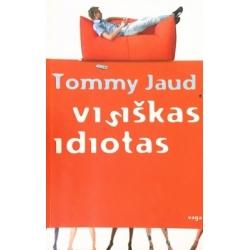 Jaud Tommy - Visiškas idiotas