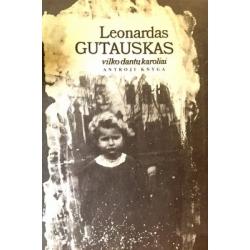 Gutauskas Leonardas - Vilko dantų karoliai (2 knyga)
