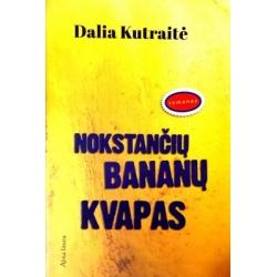 Kutraitė Dalia - Nokstančių bananų kvapas