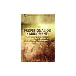 Profesionalioji kariuomenė: vakarų šalių patirtis ir perspektyvos Lietuvoje