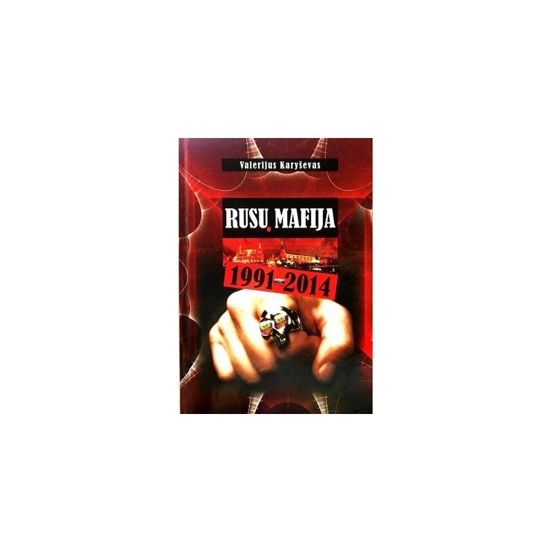 Karyševas Valerijus - Rusų mafija 1991-2014