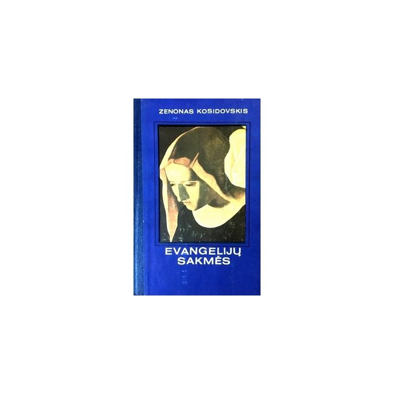 Kosidovskis Zenonas - Evangelijų sakmės