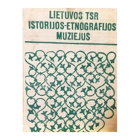 Bernotienė S. - Lietuvos TSR istorijos-etnografijos muziejus