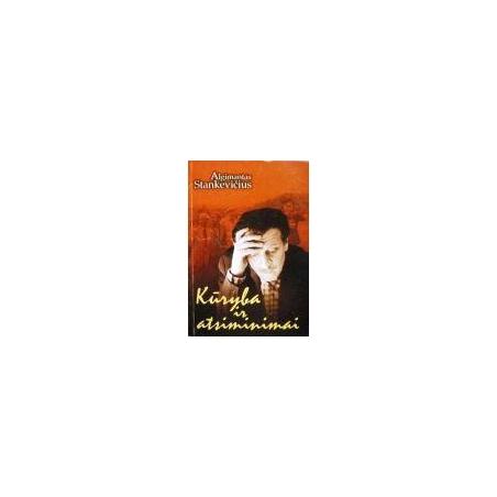 Stankevičius Algimantas - Kūryba ir atsiminimai