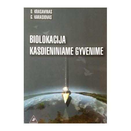 Krasavinas O., Karasiovas G. - Biolokacija kasdieniniame gyvenime