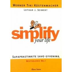 Küstenmacher Warner Tiki, Seiwert Lothar J. - Simplify Your Life: supaprastinkite savo gyvenimą