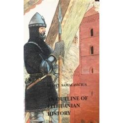 Samalavičius Stasys - An Outline of Lithuanian History