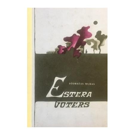 Muras Džordžas - Estera Voters