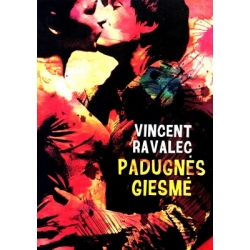 Ravalec Vincent - Padugnės giesmė