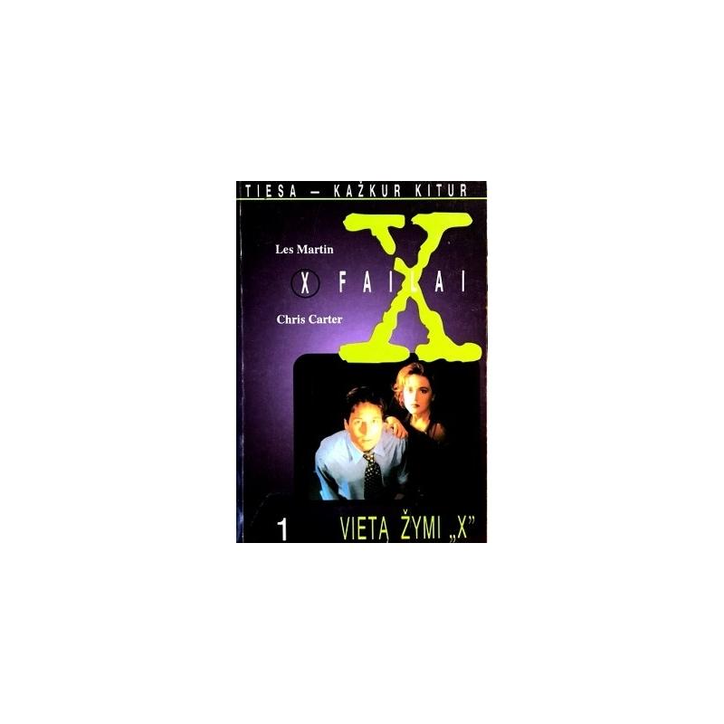 "Martin Les - X Failai. Vietą žymi ""X"" (I tomas)"