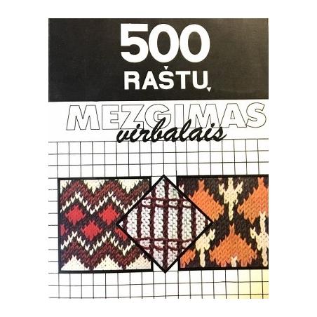 Morkūnaitė Zita - Mezgimas virbalais. 500 raštų
