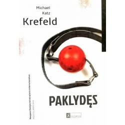 Krefeld Michael Katz - Paklydęs