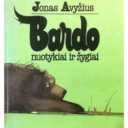 Avyžius Jonas - Bardo nuotykiai ir žygiai