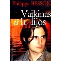 Besson Philippe - Vaikinas iš Italijos
