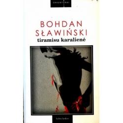Slawinski Bohdan - Tiramisu karalienė