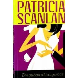 Scanlan Patricia - Dvigubas džiaugsmas