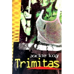 Kay Jackie - Trimitas