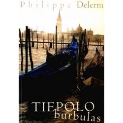 Delerm Philippe - Tiepolo burbulas