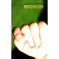 Horniman Joanne - Machalija