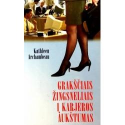 Archambeau Kathleen - Grakščiais žingsneliais i karjeros aukštumas