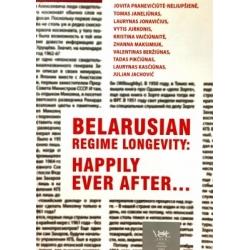 Belarusian Regime Longevity: Happily Ever After