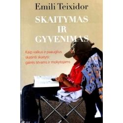Teixidor Emili - Skaitymas ir gyvenimas
