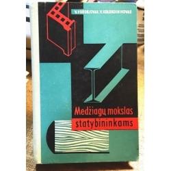 Vorobjovas V., Kokokolnikovas V. - Medžiagų mokslas statybininkams