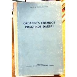 Prianišnikovas N.D. - Organinės chemijos praktikos darbai