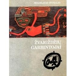 Stinglas Miloslavas - Žvaigždžių garbintojai