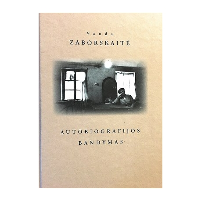 Zaborskaitė Vanda - Autobiografijos bandymas