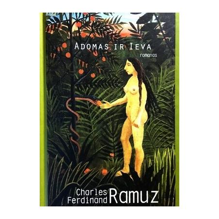 Ramuz Charles Ferdinand - Adomas ir Ieva
