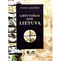 Jakaitienė Evalda - Lietuviškai apie Lietuvą
