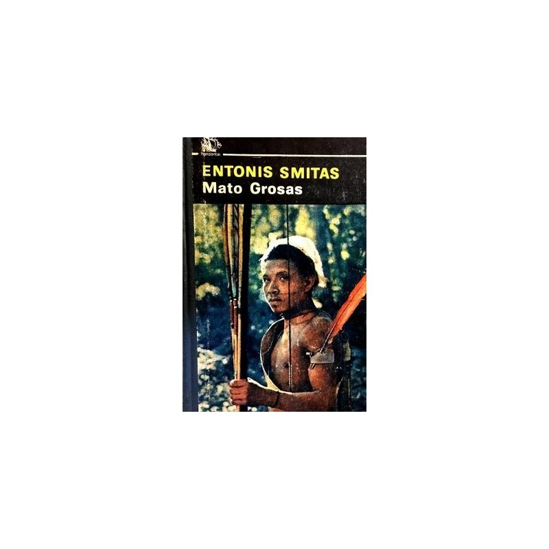 Smitas Entonis - Mato Grosas
