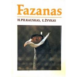 Pilkauskas H., Žvykas E. - Fazanas
