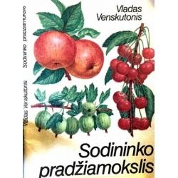 Venskutonis V. - Sodininko pradžiamokslis