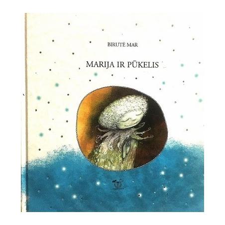 Mar Birutė - Marija ir pūkelis