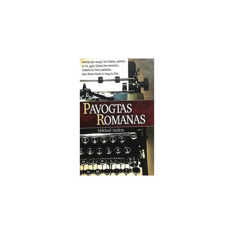 Anikin Mikhail - Pavogtas romanas